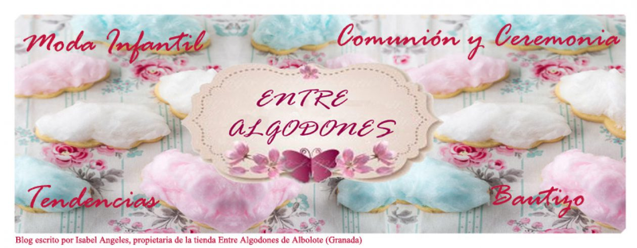 ENTRE ALGODONES, Moda Infantil